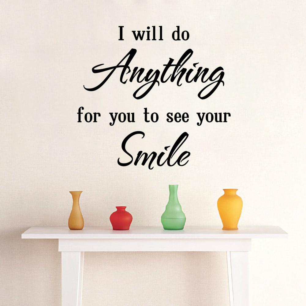Love Saying Wall Quote Decal Sticker Decor Home Art Mural Poster    I Will  Do Anything For You To See Your Smile Love Saying Wall Quote Decal Sticker  Home ... Part 33