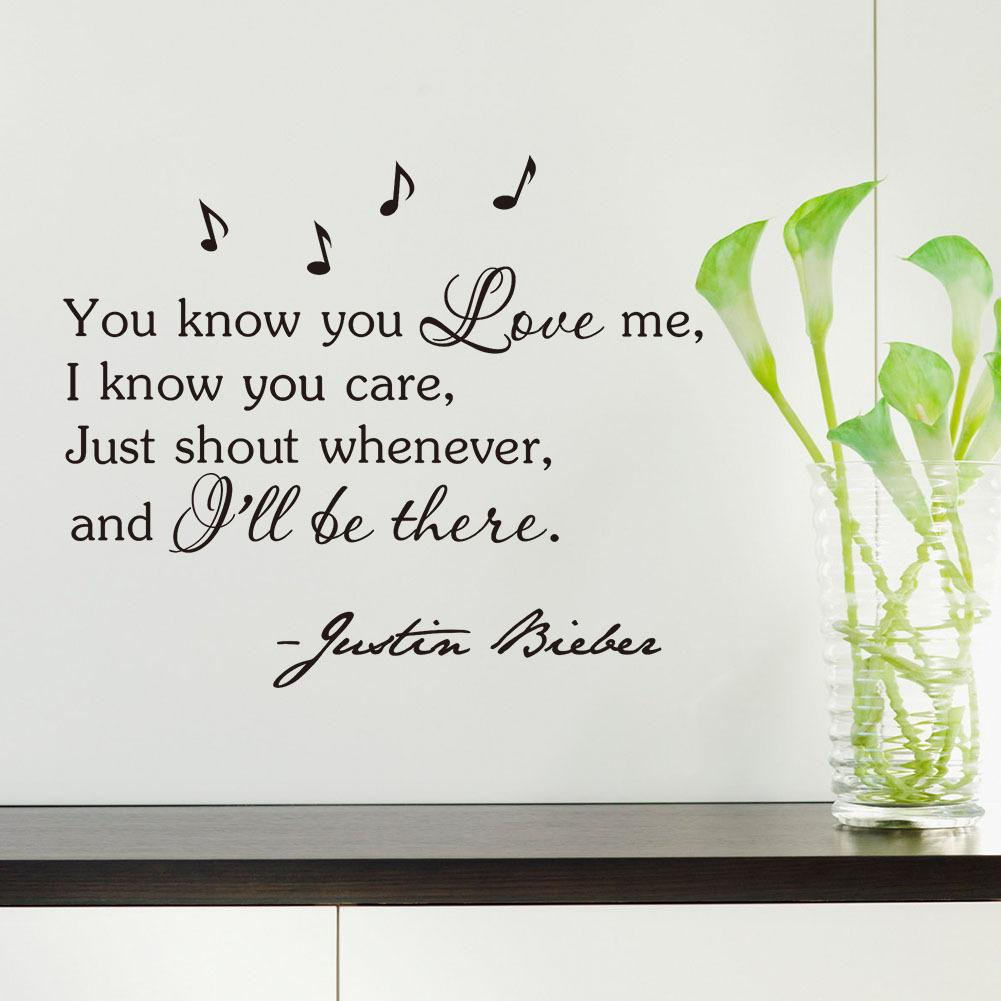 Inspirational Quotes Wall Sticker You Know You Love Me I Know You Care Justin Bieber Vinyl Wall Art Home Decor Decal Sticker