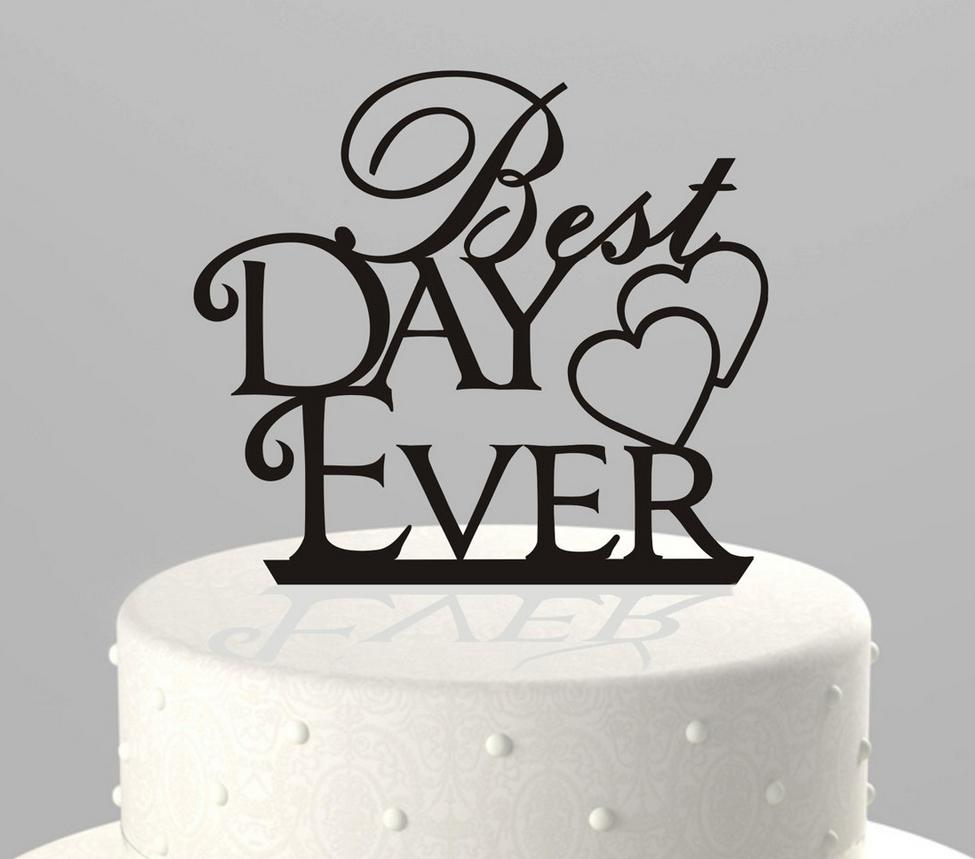 Best Day Ever Letter In Cake Top Creative Wedding Cake Decorations Wedding Birthday Festival