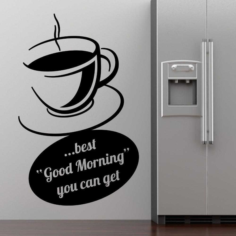 Coffee Cup Wall Stickers Dining Room Decoration Best Good Morning You Can Get Quote Vinyl Home Decals Art Decor Decorative