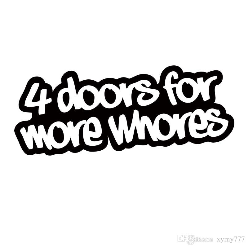 2017 For 4 Doors For More Whores Sticker Funny Car Styling