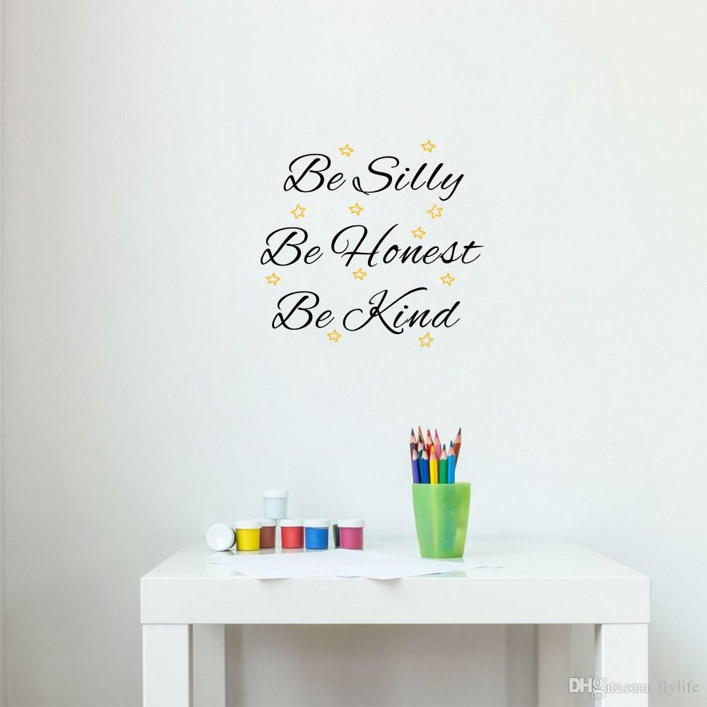 Be Silly Be Honest Be Kind Quote Vinyl Wall Stickers Stars Art Decals For  Kids Bedroom Decor Wall Art Stickers Wall Decor Stickers Decorative Wall  Decals ... Part 89
