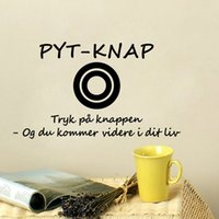 Danish Quote Pyt- knap Tryk pa knappen og kom videre i dit li...