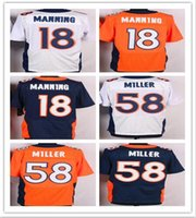 Hot Sale Football Jerseys Broncos #18 MANNING #58 MILLER #88...