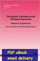 application networks - Stochastic Geometry and Wireless Networks Part II Applications Foundations and Trends r in Networking