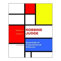 Wholesale Essentials of Organizational Behavior th Edition th Edition by Stephen P Robbins Author Timothy A Judge Author