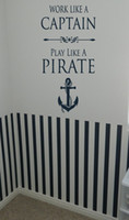 art work kids - Work like a captain play pirate Nautical Anchor Boat Sail Vinyl Lettering Art Quote Wall Willow Creek Signs Custom Words Decal Sticker