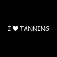 sun tan lotion - I LOVE TANNING Sticker for Car Rear Windshield Vinyl Decal Funny Cute lotion sun beach summer
