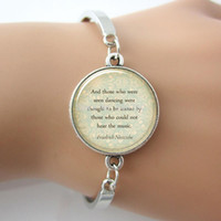 inspirational jewelry - Inspirational Nietzsche Quote Bangle Those Who Were Seen Dancing Letter Bangle New Faith Jewelry pc G023