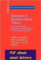 application theory - Advances in Dynamic Game Theory Numerical Methods Algorithms and Applications to Ecology and Economics