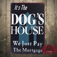 antique mortgage - Vintage sign Metal Craft DOG S HOUSE We Just Pay Mortgage Iron Painting Plaque valentine gift
