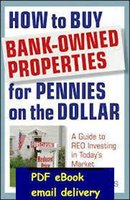 banking guides - How To Buy Bank Owned Properties For Pennies On Dollar quot A Guide to REO Investing in Today s Market quot