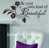 beautiful inspirational quotes - Be your own kind of beautiful quote wall decal vinyl wall sticker inspirational Factory Price