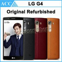 Wholesale Original Refurbished LG G4 H815 H818 F500 H810 inch Android Hexa Core GB RAM GB ROM MP Camera G LTE Unlocked Mobile Cell Phone