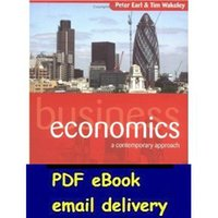 Wholesale Business Economics A Contemporary Approach Peter Earl amp Tim Wakeley BY Peter E Earl