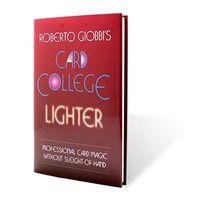 magic card tricks - Card College Lighter Roberto Giobbi no gimmicks magic trick