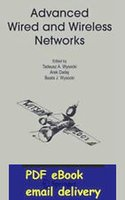 advanced wireless networks - Advanced Wired and Wireless Networks Multimedia Systems and Applications by Tadeusz A Wysocki and Arek Dadej
