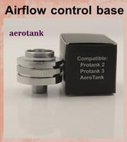 air flow valves - aerotank Airflow control valve bottom Base for Protank Protank vaporiz aero tank Air Flow electronic cigarette atomizer FJ050