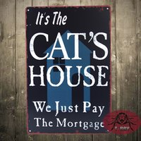 antique mortgage - Vintage sign Metal Craft It s the Cat s HOUSE We Just Pay Mortgage Iron Painting Plaque valentine gift