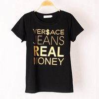ace tee shirts - Women Short Sleeve T Shirt Summer Style Cotton Women s VER ACE JEANS REAL MONEY Gold Letter Printed T shirts Stretch tees