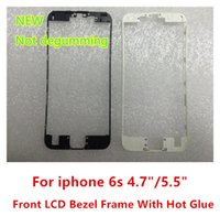 Wholesale For IPHONE S Front LCD Bezel Frame LCD Holder Bracket With Hot Glue Support Hot Pressure Machine for iphone S Plus quot