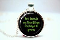 best friends quotes - 10pcs Best Friends Are The Siblings God Forgot To Give Us Quote Necklace