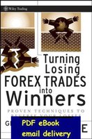 Wholesale Turning Losing Forex Trades into Winners Proven Techniques to Reverse Your Losses