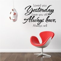 bedroom poems - quot Loved you yesterday love you still always have always will quot qutoes wall sticker romantic love messages i love you poem ZY8065