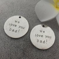 Wholesale 25mm quot we love you Dad quot word charms tag The ancient silver alloy jewelry accessories and materials sales manual carving Pendant