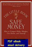artists books - The Little Book of Safe Money How to Conquer Killer Markets Con Artists and Yourself