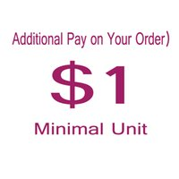 Wholesale Additional pay on your order minimal unit to pay for the extra cost or additional cost