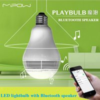 Wholesale MIPOW PLAYBULB Smart LED Blub Light Wireless Bluetooth Speaker V V E27 W Lamp Audio for iPhone S C iPad air