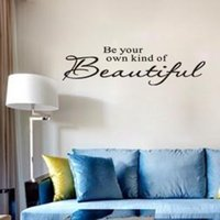 beautiful inspirational quotes - Be your our kind of beautiful vinyl inspirational wall decals quotes tiles stickers home decor ZY8080