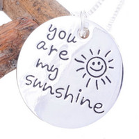 Wholesale DHL Fashion Men Women Jewelry Silver Link Chains Round Wafer You Are My Sunshine Inspirational Pendant Necklace