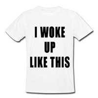 beyonce clothes - I Woke Up Like This T Shirt Men FLAWLESS Shirt Beyonce Shirts T Shirt Colors Mens Clothing With Short Sleeve