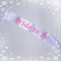 bachelorette accessories - BRIDE to Be satin sash for bachelorette party Hen nights bridal team favor wedding accessories fit party dresses events supplies TY886