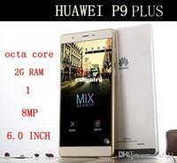 achat en gros de conduit vidéo d'éclairage-6.0 pouces Livraison Gratuite Copie déverrouillé Huawei P9 PLUS de téléphone cellulaire Octa Core Android cellphone4GB de RAM 32 GO ROM 1280*720 de lumières led cadeaux