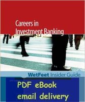 banking guides - Careers In Investment Banking Editon WetFeet Insider Guide