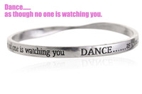 Wholesale New Equilibrium Jewelry Antique Silver Plated Twisted Bangle Inscribed Inspiring Words quot DANCE as though no one is watching you quot PHSZ15012