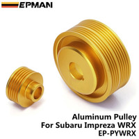 aluminum alternator pulley - EPMAN Aluminum Alternator CRANK PULLEY KIT FOR SUBARU IMPREZA WRX V GDB GDA EJ25 EJ20T Golden EP PYWRX