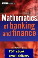 bank finance - The Mathematics of Banking and Finance The Wiley Finance Series