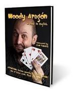 magic english - A Book in English by Woody Aragon only magic teaching video Send via email card magic