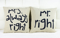 Wholesale Mr Right and Mrs Always Right Linen Car Home Accesorries Cushion Covers Pillow Cases Pillow cover