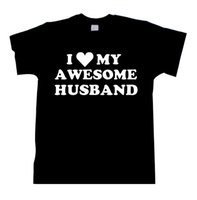 awesome tee - T0762 Wife Gift I Love My Awesome Husband TEE shirt tshirt top Wedding Gift Valentine s Gift unisex Mens Womens unisex