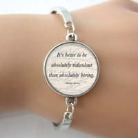 absolutely gold plated - Women jewelry from india Marilyn Monroe Quote Bracelet Letter It s Better To Be Absolutely Ridiculous Than Absolutely Boring