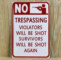Cheap XD024 TRESPASSING VIOLATORS WILL BE SHOT metal tin signs Art wall decor House Cafe Restaurant Bar Metal Painting Freeshipping