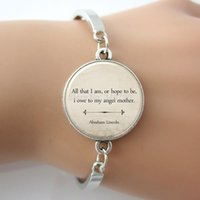 abraham lincoln - Inspirational Quote Bracelet Mother s Day Gift All that I am or hope to be I owe to my angel mother Abraham Lincoln GL13