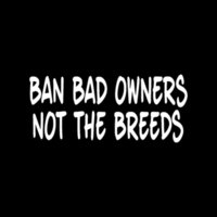 ban cars - Car Stickers Ban Bad Owners Not The Breeds Sticker Vinyl Decal For Car Rear Windshield Pitbull Rottweiler