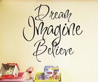 believe sayings - ome Decor Wall Sticker Dream Imagine Believe Vinyl Wall Art Decals Stickers Quotes And Sayings Chinese Wallstickers Decoration For Living