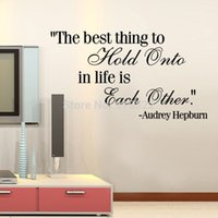 audrey hepburn quote wall decals - New Audrey Hepburn quote THE BEST THING TO HOLD LIFE Wall Sticker Decal home Decor